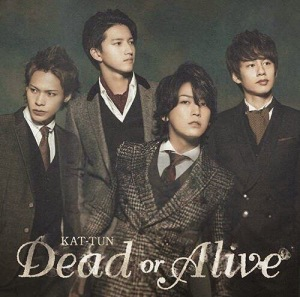 KAT-TUN - Dead or Alive Limited 1